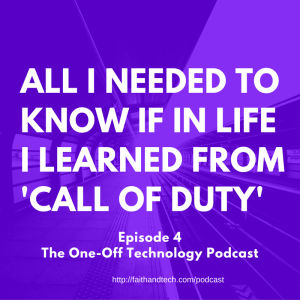 All I needed to know if in life I learned from 'Call of Duty'