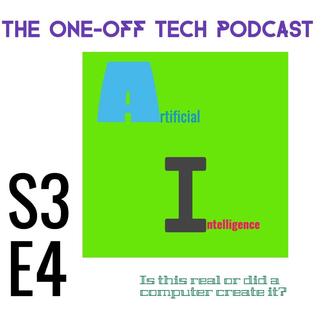 S3E4 Artificial Intelligence
