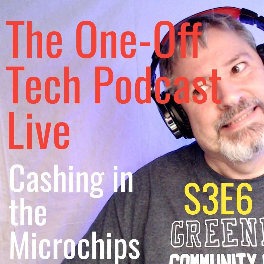 Cashing in the Microchips S3E6
