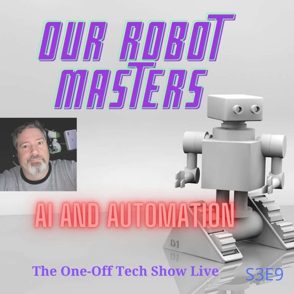 S3E9 Our Robot Masters