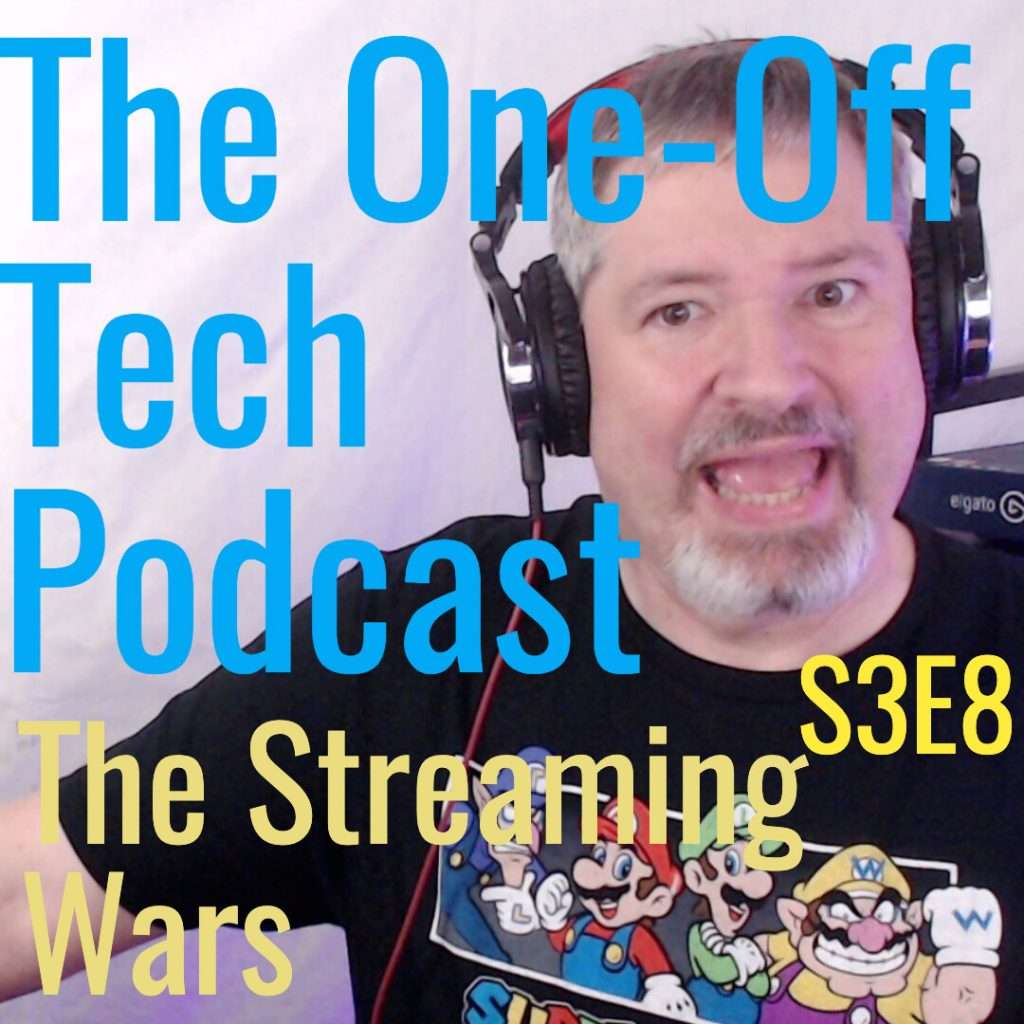 Season 3 Episode 8L The Streaming Wars