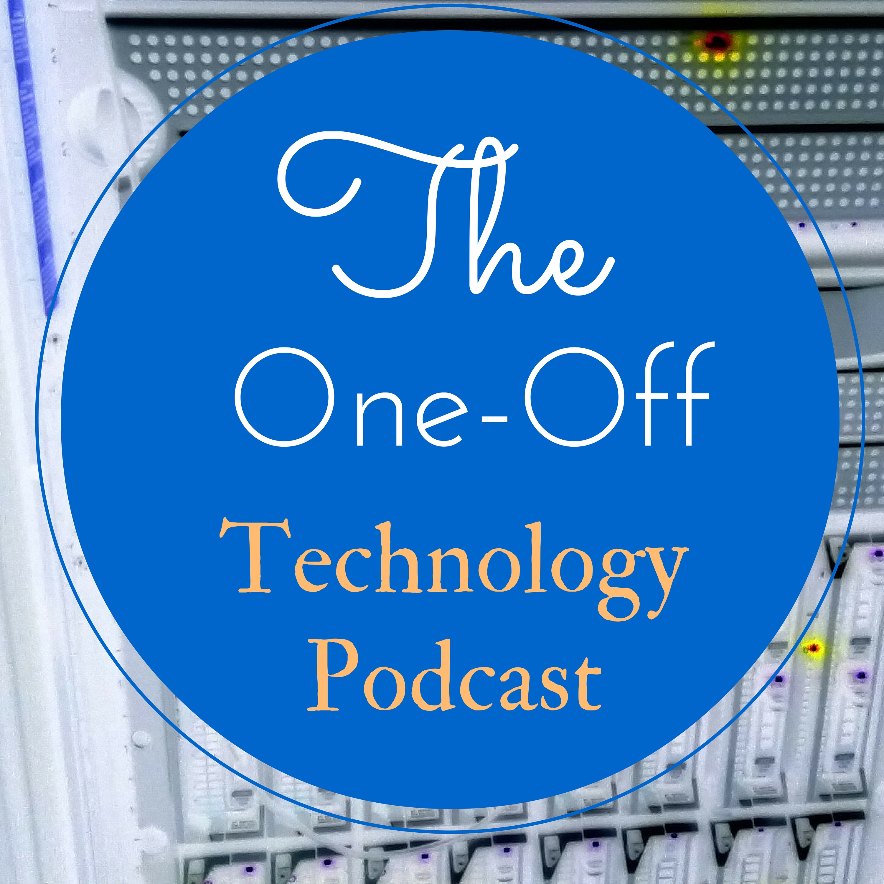The One-Off Technology Podcast